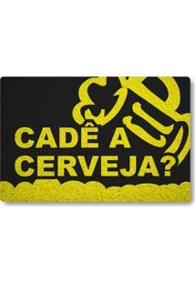 Tapete Capacho Cade A Cerveja - Preto