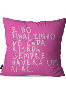 Capa De Almofada Decorativa Avulsa Pink Frases Risada 45X45Cm