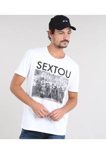 "Camiseta Masculina ""Sextou"" Manga Curta Gola Careca Off White"