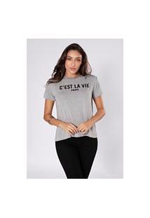 Camiseta Preview Cést La Vie Cinza
