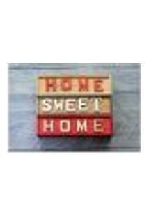 Painel Adesivo De Parede - Home Sweet Home - 691Pnm