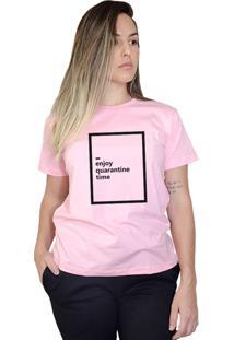 Camiseta Boutique Judith Enjoy Quarantine Time Rosa - Kanui