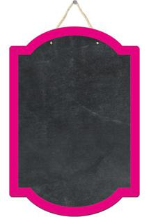 Quadro Decorativo Lousa De Giz Forma- Preto & Rosa- Cia Laser