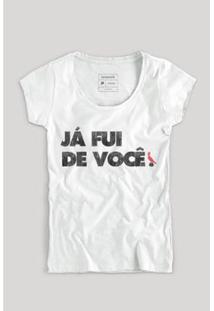 Camiseta Fui De Você Feminina Reserva - Feminino-Branco
