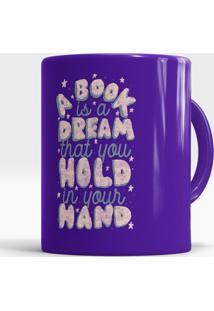 Caneca A Book Is A Dream