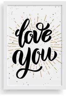 Quadro Love Decor Decorativo Com Moldura Love You - Branco - Dafiti