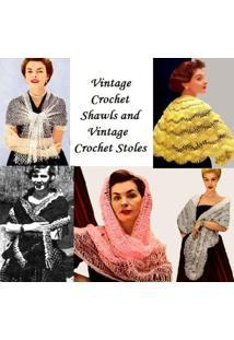 Ebook Xales De Crochê Vintage E Vintage Crochet Estolas