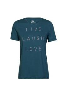 Camiseta Feminina Live Laugh Love Verde