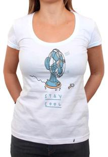Stay Cool - Camiseta Clássica Feminina