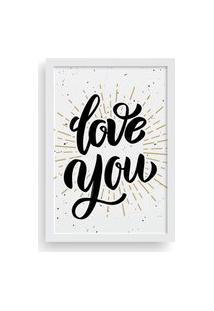 Quadro Love Decor Decorativo Com Moldura Love You