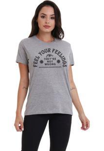 Camiseta Feminina Joss Feel Your Feelings Cinza Mescla - Kanui