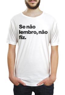Camiseta Hunter Se Não Lembro, Não Fiz Branca