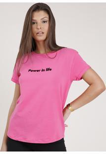 "Blusa Feminina Ampla ""Power In Life"" Manga Curta Decote Redondo Pink"