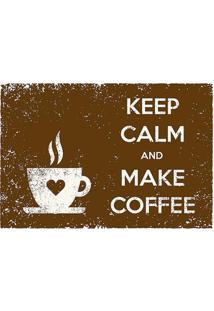 "Tapete Transfer ""Keep Calm & Make Coffee""- Marrom & Brantapetes Junior"