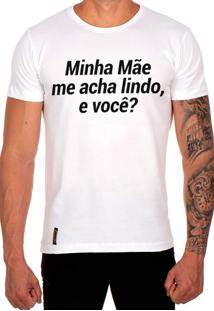 Camiseta Lucas Lunny T Shirt Gola Redonda Minha Mãe Me Acha Lindo