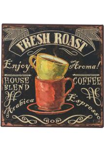 Placa Decorativa Fresh Roast