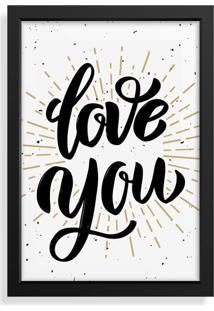 Quadro Decorativo Com Moldura Love You Preto