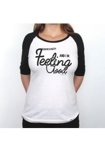 Feeling Good - Camiseta Raglan Manga ¾ Feminina
