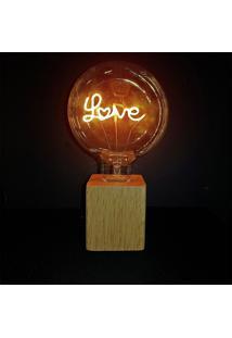 Luminária Madeira Led Love Transparente 12,5X12,5X17,5Cm 220V