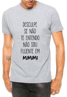 Camiseta Criativa Urbana Não Entendo Mimimi Masculina - Masculino-Cinza