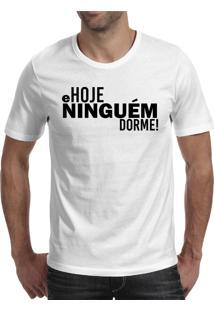 Camiseta Hunter Hoje Ninguém Dorme Branca