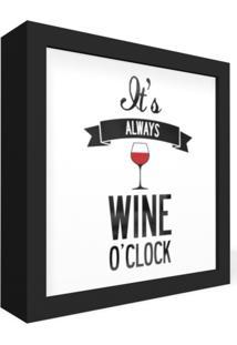 Quadro Adoraria Caixa Frontal Hora Do Vinho Wine Preto
