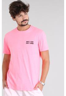 "Camiseta Masculina ""Don'T Care Don'T Mind"" Manga Curta Gola Careca Rosa Neon"