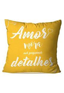 Capa De Almofada Avulsa Amor Mora Nos Detalhes 35X35Cm