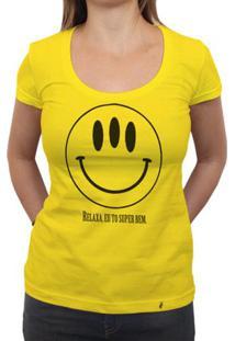 Relaxa, To Super Bem - Camiseta Clássica Feminina