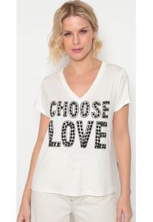 """Blusa """"Chose Love""""- Off White & Preta- Cavalaricavalari"""