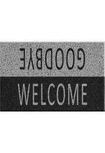 Capacho De Vinil Welcome/Goodbye Cinza Único Love Decor