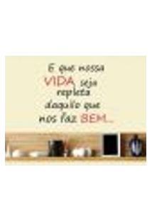 Adesivo De Parede Frase E Que Nossa Vida Seja... - Eg 90X112Cm