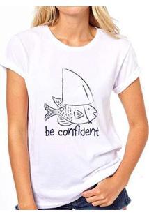 Camiseta Be Confident Coolest Feminina - Feminino-Branco