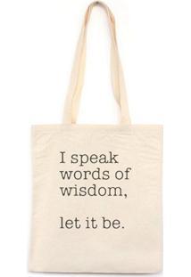 I Speak Words Of Wisdom - Bolsa De Lona-Off White-U