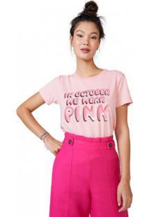 Camiseta Amaro We Wear Pink Feminina - Feminino