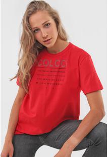 Camiseta Colcci Lettering Vermelha - Vermelho - Feminino - Algodã£O - Dafiti
