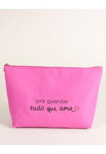 Necessaire Lona Com Frase - Pink U