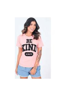 Blusa T-Shirt Be Kind Always Pop Me