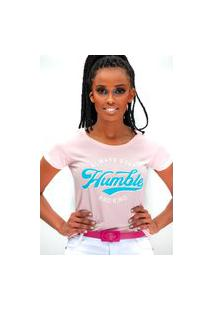 Camiseta Miss Glamour Store Always Stay Humble And Kind Rosa
