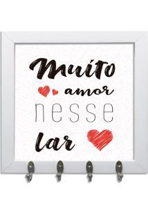 Quadro Oppen House Porta Chaves 24X24Cm Frases Muito Amor Nesse Lar Decorativo Chaveiro Moldura Branca