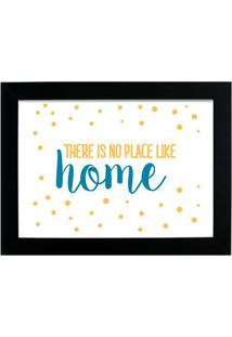Quadro Decorativo There Is No Preto