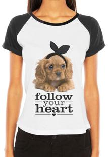 Camiseta Criativa Urbana Raglan Pet Love Frases Follow Your Heart - Feminino-Branco