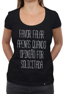 Favor Não Falar - Camiseta Clássica Feminina