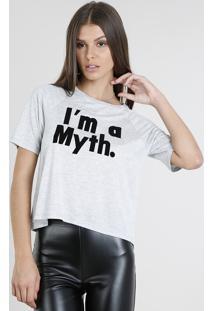 "Blusa Feminina ""I'M A Myth."" Manga Curta Decote Redondo Cinza Mescla Claro"
