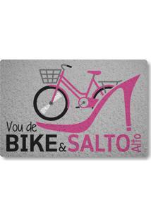 Tapete Capacho Vou De Bike E Salto Alto