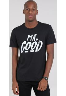 "Camiseta Masculina ""Mr. Good"" Manga Curta Gola Careca Preta"