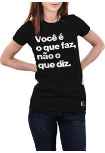Camiseta Hunter Você É O Que Faz E Não O Que Diz Preta