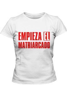Camiseta Blitzart Empieza El Matriarcado Branca