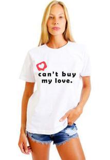 Camiseta Joss Feminina Estampada Can'T Buy My Love - Feminino-Branco