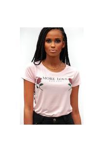 Camiseta Miss Glamour Store More Love Please Rosa